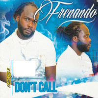 Fernando - Don't Call