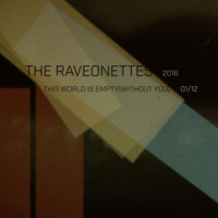 The Raveonettes - This World Is Empty (Without You)