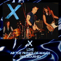 X - Live at the Prince of Wales (Live)