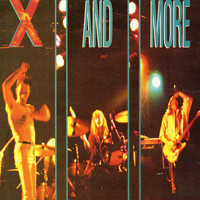 X - And More