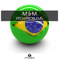 M - Pitch Problems