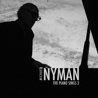 Michael Nyman - The Piano Sings, Vol. 2
