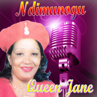 Queen Jane - Ndimunogu