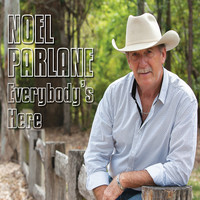 Noel Parlane - Everybody's Here