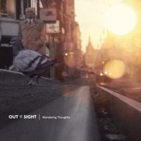 Out Of Sight - Wandering Thoughts