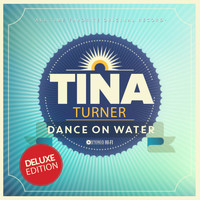 Tina Turner - Dance On Water