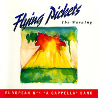 Flying Pickets - The Warning (European No. 1 A Cappella Band)