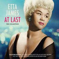 Etta James - At Last: The Collection