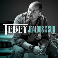 Tebey - Jealous of the Sun