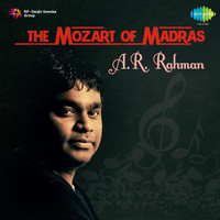 A.R. Rahman - The Mozart of Madras: A.R. Rahman