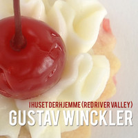 Gustav Winckler - I Huset Derhjemme (Red River Valley)