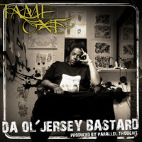Tame One - Da Ol' Jersey Bastard (Explicit)