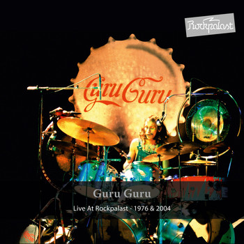 Guru Guru - Rockpalast - Krautrock Legends, Vol. 2
