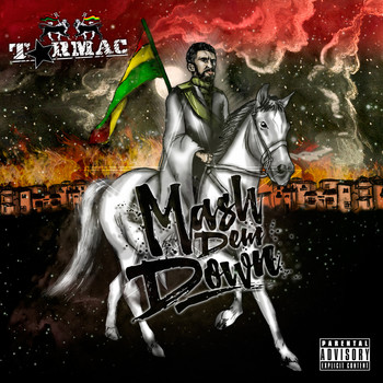 Tarmac - Mash Dem Down (Explicit)