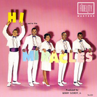 The Miracles - Hi, We're the Miracles
