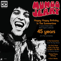 Mungo Jerry - Mungo Jerry: 45 Years Of 'In the Summertime'