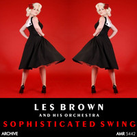 Les Brown And His Orchestra - Sophisticated Swing