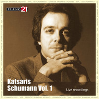 CYPRIEN KATSARIS - Schumann - Vol. 1: Live Recordings