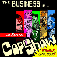 The Business - Cop Show