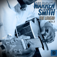 Warren Smith - The Legend, Vol. 2