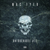 Mac Tyer - Untouchable #12 (Explicit)