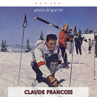 Claude François - World Of Winter