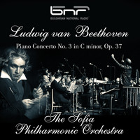 The Sofia Philharmonic Orchestra & Kurt Sanderling feat. Emil Gilels - Ludwig Van Beethoven: Piano Concerto No. 3 in C Minor, Op. 37