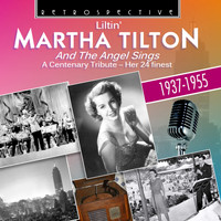 Martha Tilton - Martha Tilton and the Angel Sings