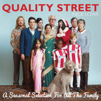 Nick Lowe - Quality Street: A Seasonal Selection For All The Family (Commentary Version)