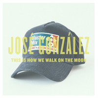 José González - This Is How We Walk On The Moon - Single