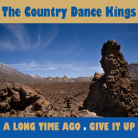 The Country Dance Kings - A Long Time Ago