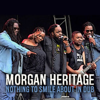 Morgan Heritage - Nothing to Smile About (Explicit)