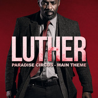 L'Orchestra Cinematique - Luther Main Theme - Paradise Circus