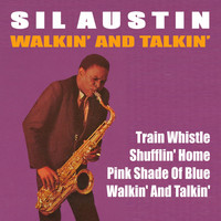 Sil Austin - Walkin' and Talkin'