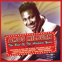 Amos Milburn - The Best of the Aladdin Years 1946-57