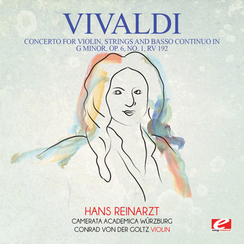 Antonio Vivaldi - Vivaldi: Concerto for Violin, Strings and Basso Continuo in G Minor, Op. 6, No. 1, RV 192 (Digitally Remastered)