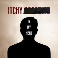 Itchy Poopzkid - In My Head