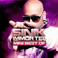 Sinik - Immortel (Explicit)