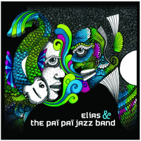 Elias - Elias & the paï paï jazz band