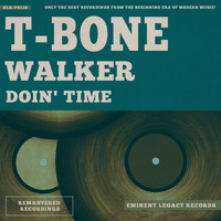 T-Bone Walker - Doin' Time