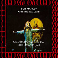 Bob Marley - The Record Plant, Sausalito, Ca. October 31st, 1973