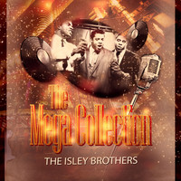 The Isley Brothers - The Mega Collection