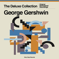 George Gershwin - The Deluxe Collection