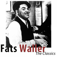 Fats Waller - The Classics