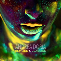 Andrea Doria - Remixes & Classics (Remixed by Andrea Doria) (Explicit)