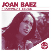 Joan Baez - The Woman And Her Music