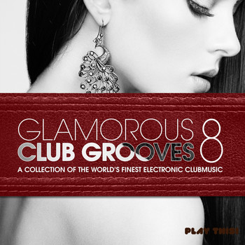 Various Artists - Glamorous Club Grooves, Vol. 8