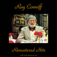 Ray Conniff - Remastered Hits