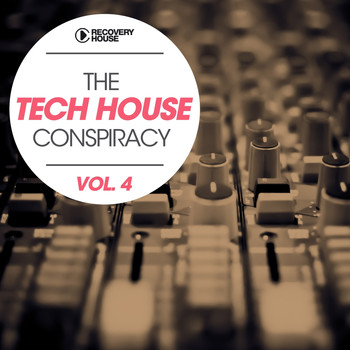 Various Artists - The Tech House Conspiracy, Vol. 4