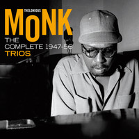 Thelonious Monk - The Complete 1947 - 1956 Trios